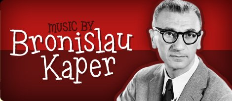 9 Favorite Film Scores of Bronislau Kaper