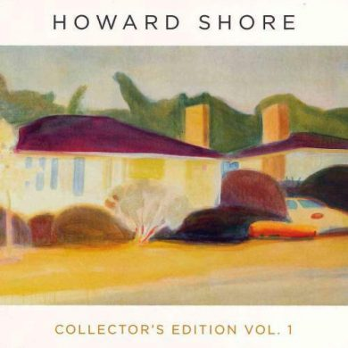 Howard Shore's Collector's Edition Vol. 1