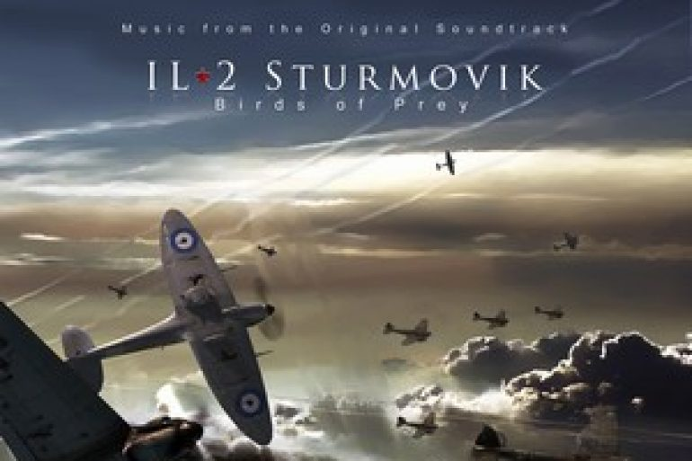 IL-2 Sturmovik - Birds of Prey score by Jeremy Soule