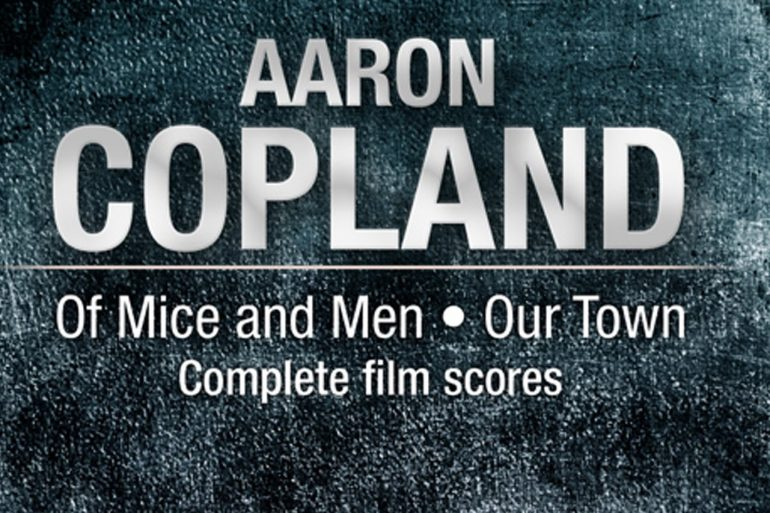 Of Mice and Men & Our Town film scores