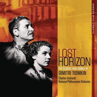 Lost Horizon - Classic Film Scores of Dimitri Tiomkin