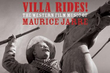 Villa Rides! - The Western Film Music of Maurice Jarre CD