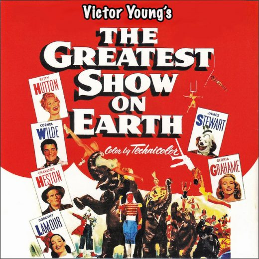 The Greatest Show on Earth Soundtrack
