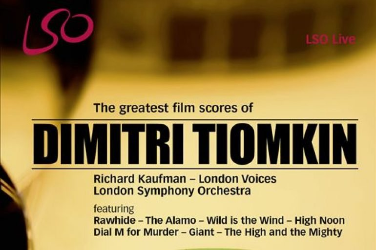 The Greatest Film Scores of Dimitri Tiomkin